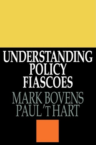 Understanding Policy Fiascoes/Ppr 9780765804518
