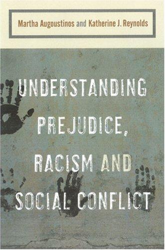 Understanding Prejudice, Racism, and Social Conflict 9780761962083