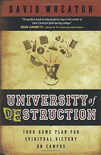 University of Destruction: Your Game Plan for Spiritual Victory on Campus 9780764200533