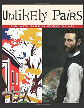 Unlikely Pairs: Fun with Famous Works of Art 9780761323785