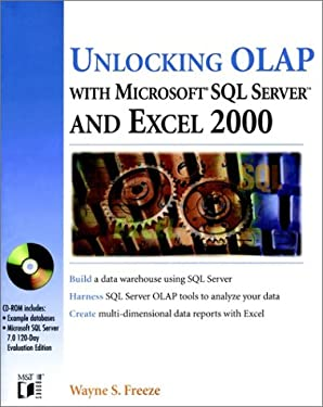 Unlocking OLAP with SQL Server 7 and Excel 2000 [With CDROM] 9780764545870