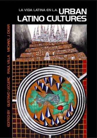 Urban Latino Cultures: La Vida Latina En La 9780761916192