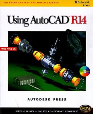 Using AutoCAD R14 Windows [With *] 9780766801271