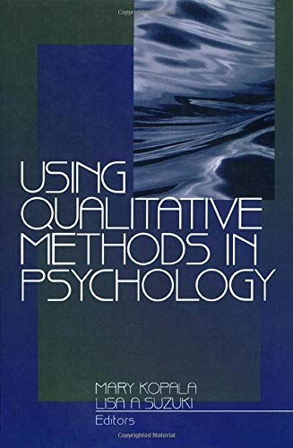 Using Qualitative Methods in Psychology 9780761910374