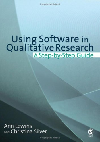 Using Software in Qualitative Research: A Step-By-Step Guide 9780761949220