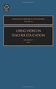 Using Video in Teacher Education 9780762310487