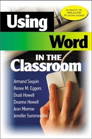 Using Word in the Classroom 9780761978831