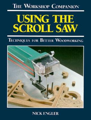Using the Scroll Saw 9780762102181