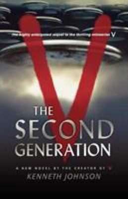 V: The Second Generation 9780765319067