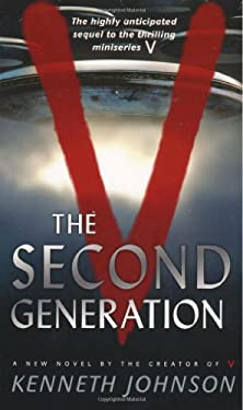 V: The Second Generation 9780765319074