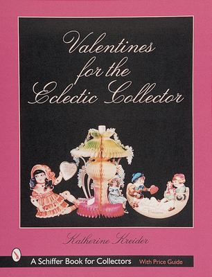 Valentines for the Eclectic Collector 9780764309175