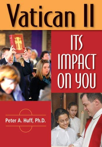 Vatican II: Its Impact on You 9780764819155