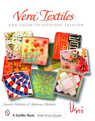 Vera Textiles Add Color to Everyday Fashions 9780764324062