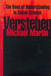 Verstehen: The Uses of Understanding in the Social Sciences