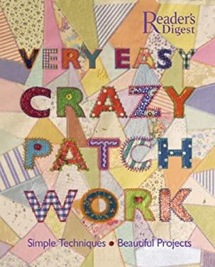 Very Easy Crazy Patchwork 9780762106714
