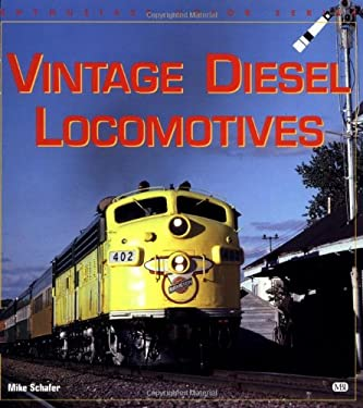Vintage Diesel Locomotives 9780760305072