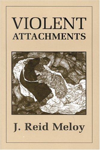Violent Attachments 9780765700612
