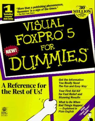 Visual FoxPro 5 for Dummies 9780764501234