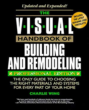 Visual Handbook of Building and Remodeling 9780762101931