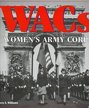 WACS: Women's Army Corps 9780760301395