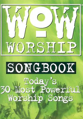 WOW Worship Green: Today's 30 Most Powerful Worship Songs