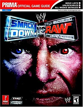 WWE Smackdown! vs. Raw: Prima Official Game Guide 9780761547778