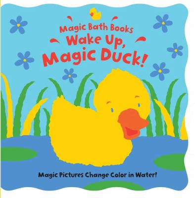 Wake Up, Magic Duck! 9780764197925