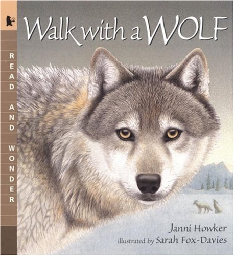Walk with a Wolf: Read and Wonder 9780763618728