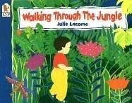 Walking Through the Jungle 9780763624712