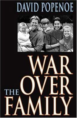 War Over the Family 9780765802590
