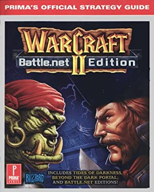 Warcraft II Platinum: Prima's Official Strategy Guide 9780761519447