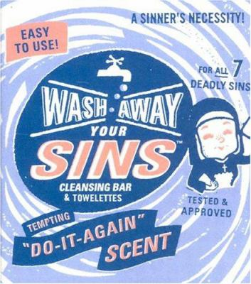Wash Away Your Sins [With Soap and 3 Towelettes] 9780762418718