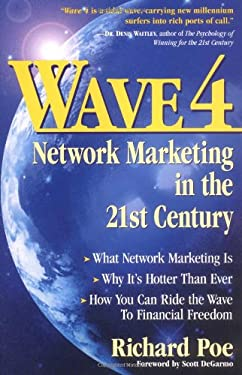 Wave 4: Network Marketing in the 21st Century 9780761517528