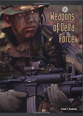 Weapons of Delta Force 9780760311394