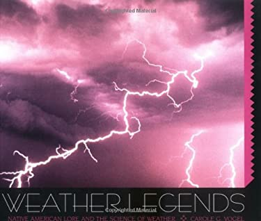 Weather Legends: Native Americ 9780761319009