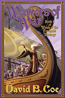 Weavers of War 9780765351067