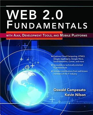 Web 2.0 Fundamentals with Ajaz, Development Tools, and Mobile Platforms [With CDROM] 9780763779733