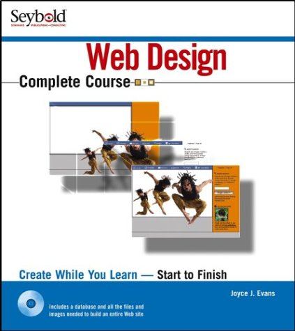 Web Design Complete Course [With CDROM] 9780764537523