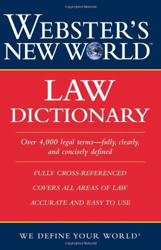 Webster's New World Law Dictionary 9780764542107