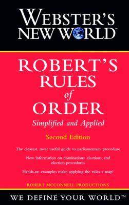 Webster's New World Robert's Rules of Order Simplified and Applied 9780764563997