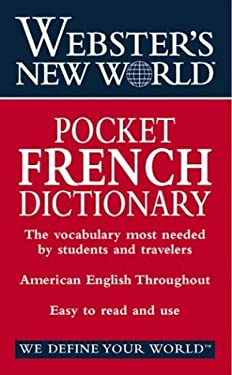 Webster's New World Pocket French Dictionary: English-French French-English 9780764565441