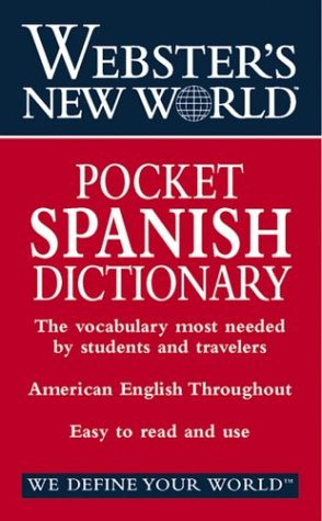 Webster's New World Pocket Spanish Dictionary: English-Spanish, Spanish-English 9780764565434