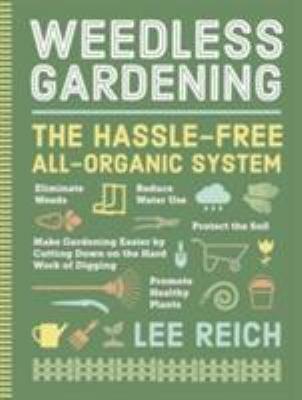 Weedless Gardening 9780761116967
