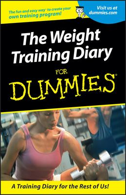 Weight Training Diary for Dummies 9780764553363
