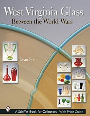 West Virginia Glass: Between the World Wars 9780764315466