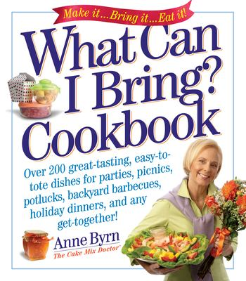 What Can I Bring? Cookbook 9780761143925