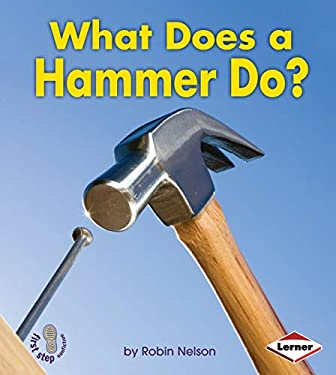 What Does a Hammer Do? 9780761389767