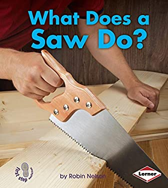 What Does a Saw Do? 9780761389798