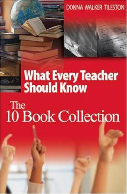 What Every Teacher Should Know: The 10 Book Collection