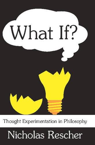 What If?: Thought Experimentation in Philosophy 9780765802927